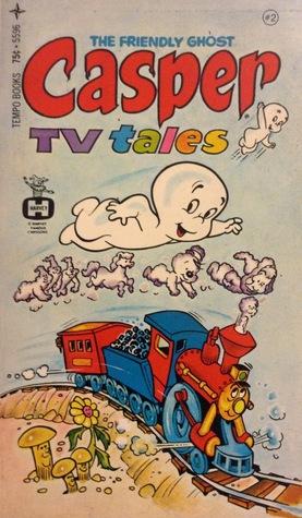 Casper the Friendly Ghost: TV Tales (Casper, #2)