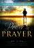 Power in Prayer: 31 Teachings to Strengthen Our Connection with Heaven