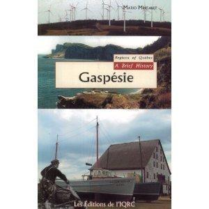 Gaspesie: A Brief History