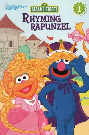 Rhyming Rapunzel (Sesame Street Reading Level 1)