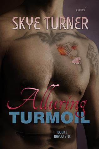 Alluring Turmoil                  (Bayou Stix #1)