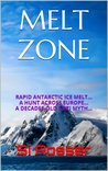 Melt Zone (Robert Spire #3)