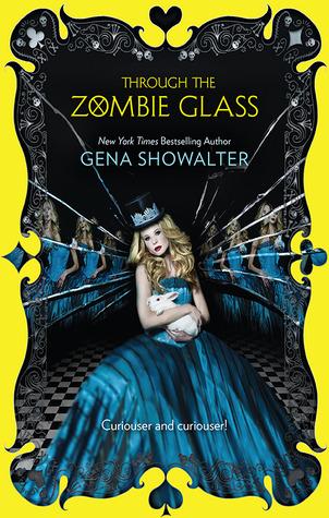 Through the Zombie Glass(White Rabbit Chronicles 2)