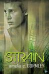 Strain (Strain, #1)