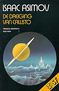 Ebook De dreiging van Callisto (Vroege Werken, #1 (1939-1940)) by Isaac Asimov TXT!