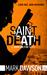 Saint Death by Mark  Dawson