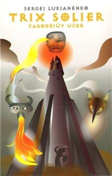 Trix Solier - Čarodějův učeň by Sergei Lukyanenko