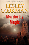 Murder by Magic (Libby Sarjeant #10)