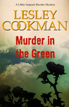 Murder In The Green (Libby Sarjeant #6)