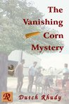 The Vanishing Corn Mystery (Short Stories #4)