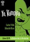 Yo, Vampiro III-IV by Carlos Trillo