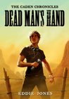 Dead Man's Hand (The Caden Chronicles #1)
