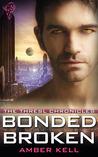 Bonded Broken (Thresl Chronicles #4)