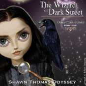 The Wizard of Dark Street (Oona Crate #1) Audiobook