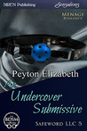 An Undercover Submissive (Safeword, LLC #5)