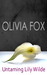 Untaming Lily Wilde by Olivia Fox