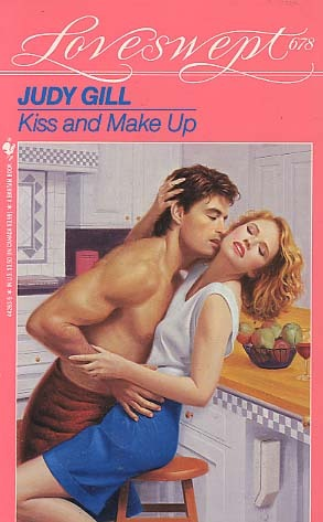 Kiss and Make Up (Loveswept, No 678)