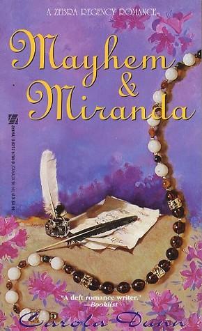 Mayhem and Miranda
