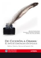 De Cicerón a Obama: el arte de comunicar con eficacia