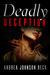 Deadly Deception (A Deadly ...