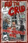 Bud the Crud and the Vampire (Werewolf Wars, #1)