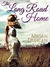 The Long Road Home by Megan Duncan