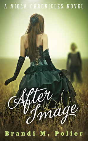 After Image (Viola Chronicles, #1)