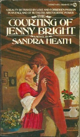The Courting Of Jenny Bright By Sandra Heath