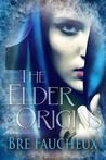 The Elder Origins (#1)