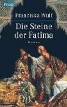 Die Steine der Fatima (Fatima, #1)
