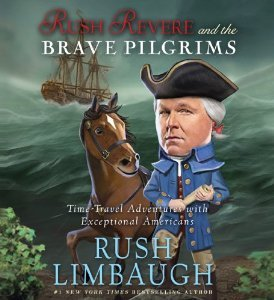 Rush Revere and the Brave Pilgrims (Adventures of Rush Revere, #1)