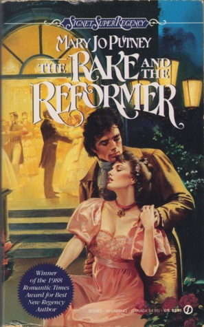 The Rake and the Reformer by Mary Jo Putney