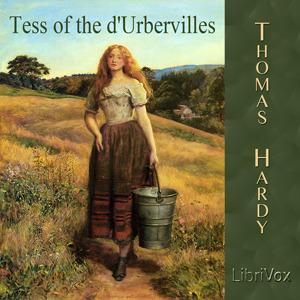 Tess of the d'Urbervilles (LibriVox Audiobook)