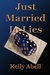 Just Married In Lies