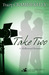 Take Two a Hollywood Romance (Lady Biker Series) by Tracey Cramer-Kelly