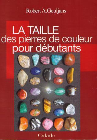 La taille des pierres de couleur pour débutants