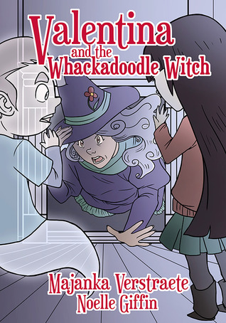 Valentina and the Whackadoodle Witch (Valentina's Spooky Adventures,  #2)