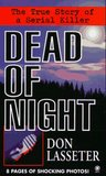 Dead of Night:The True Story of a Serial Killer