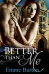 Download Better Than Me (Better Than, #1)