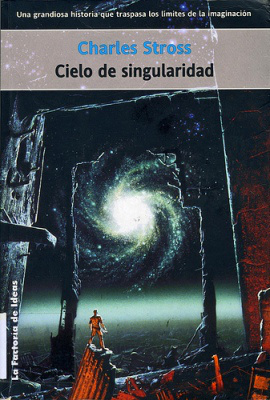 Cielo de singularidad by Charles Stross