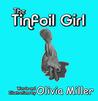 The Tinfoil Girl