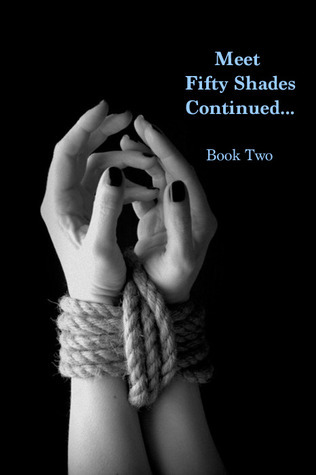 Meet Fifty Shades Continued - Fifty Shades Darker