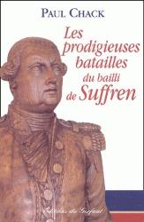 Les prodigieuses batailles du Bailli de Suffren