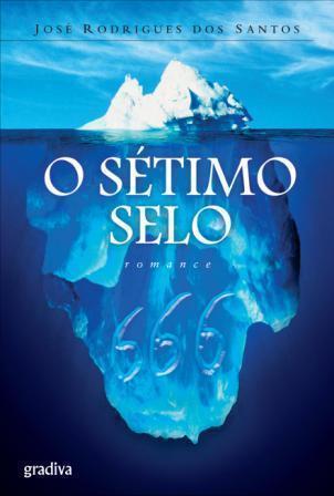 O Sétimo Selo by José Rodrigues dos Santos