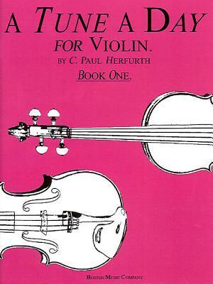 A Tune a Day - Violin: Book 1