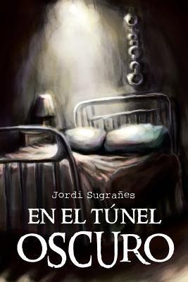En El Tunel Oscuro