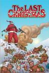 The Last Christmas by Gerry Duggan