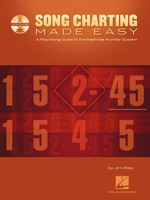 Song Charting Made Easy: A Play-Along Guide to the Nashville Number System [With MP3]