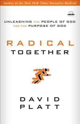 Unleashing a Radical People: Six Truths That Change How Churches Change the World