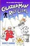 Glazed Man & Rat Girl: The Origins